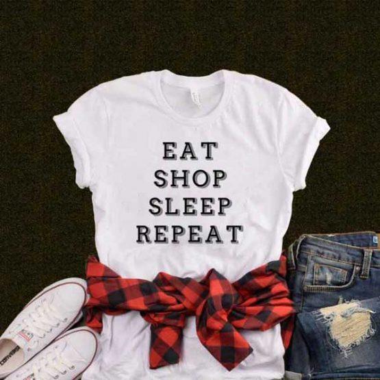 T-Shirt Eat Shop Sleep Repeat