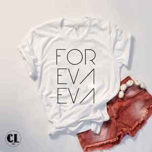T-Shirt For Eva Eva