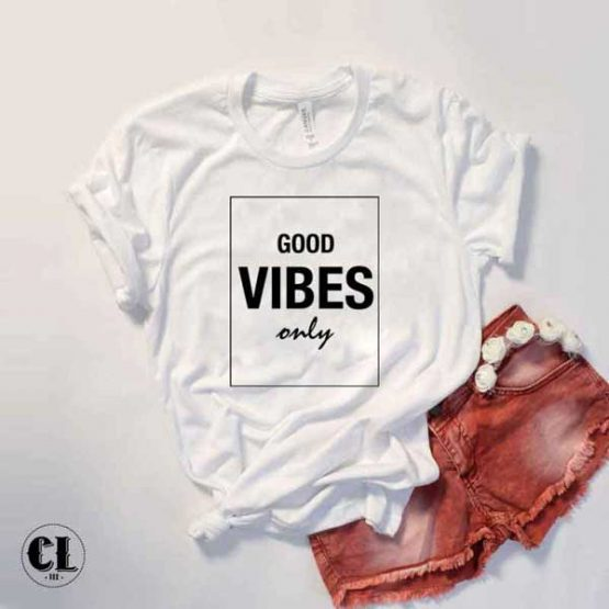 T-Shirt Good Vibes Only