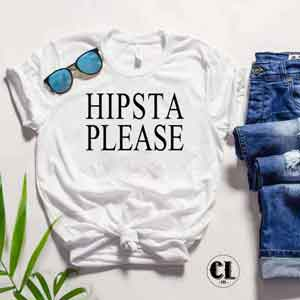 T-Shirt Hipsta Please