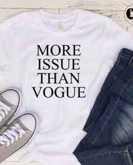 T-Shirt More Issue Than Vogue