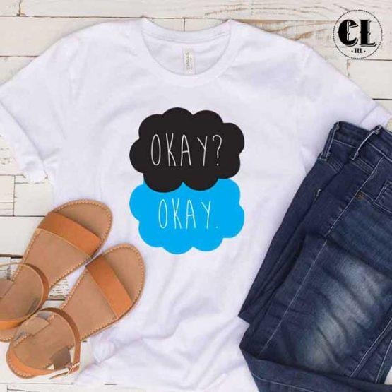 T-Shirt Okay Okay