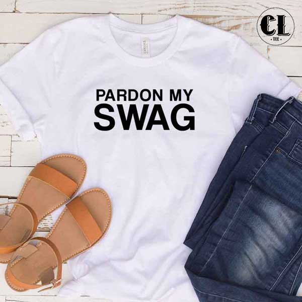T-Shirt Pardon My Swag