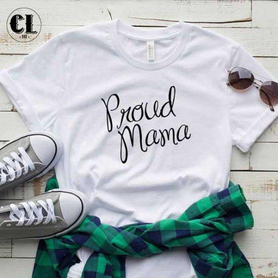 T-Shirt Proud Mama