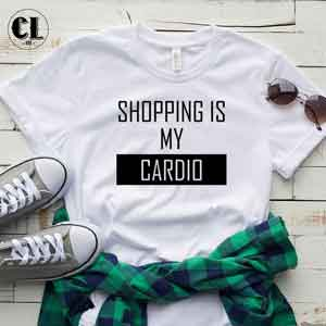 T-Shirt Shopping is My Cardio