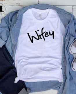 T-Shirt Wifey