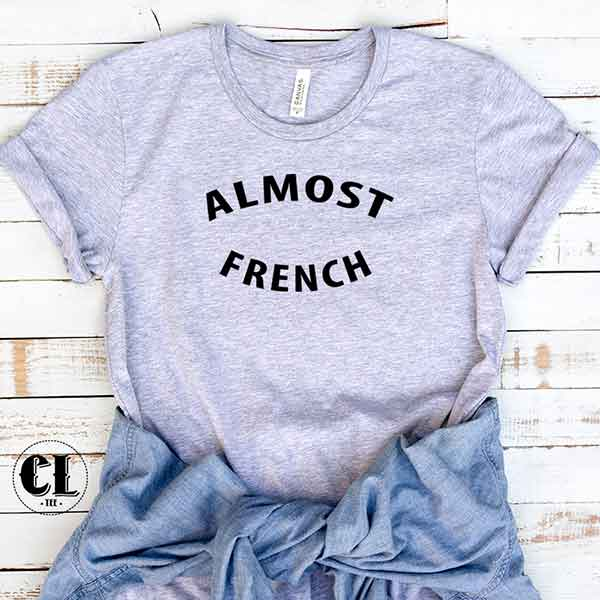 T-Shirt Almost French