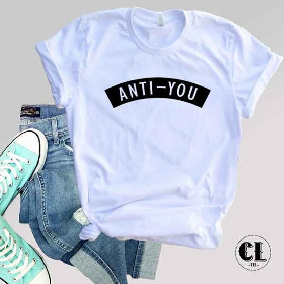 T-Shirt Anti-You
