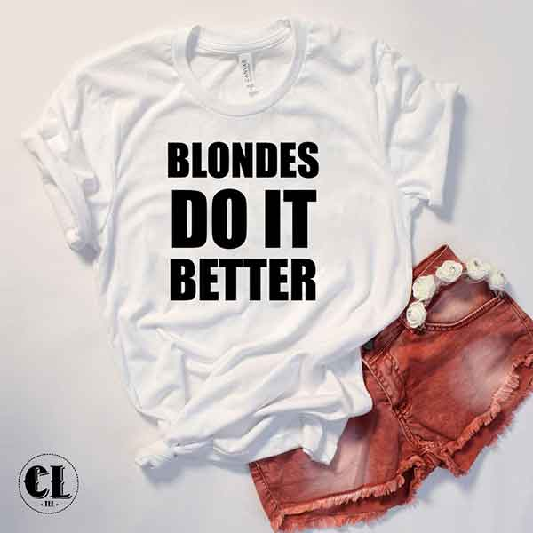 blondes-do-it-better-white.jpg