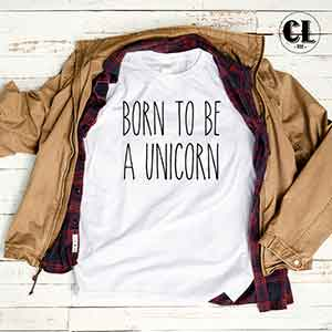 born-to-be-a-unicorn-white-tshirt.jpg