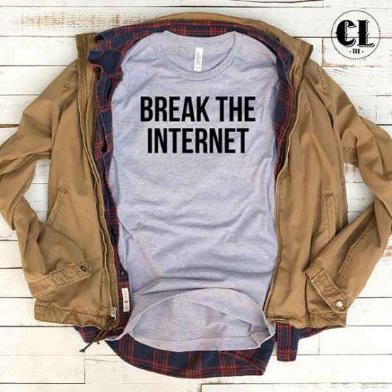 T-Shirt Break The Internet