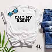 T-Shirt Call My Agent
