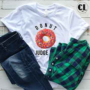 T-Shirt Donut Judge Me