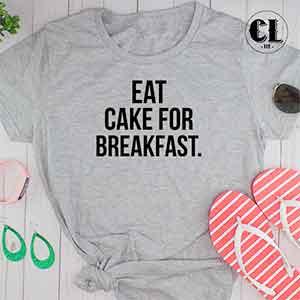 eat-cake-for-breakfast-white.jpg