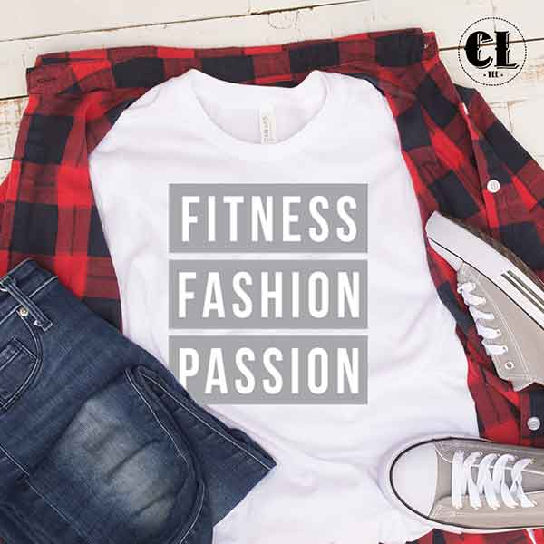 T-Shirt Fitness Fashion Passion