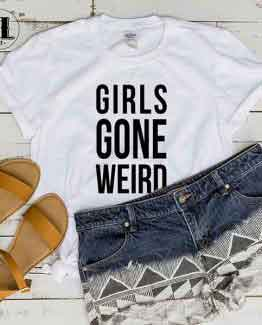 T-Shirt Girls Gone Weird