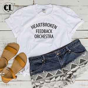 T-Shirt Heartbroken Feedback Orchestra