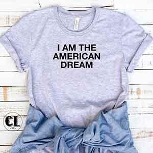 i-am-the-american-dream-white.jpg