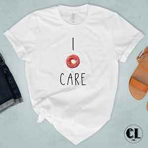 T-Shirt I Donut Care
