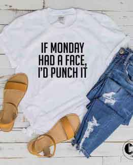 T-Shirt If Monday Had A Face