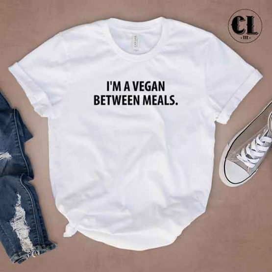 T-Shirt I'm A Vegan Between Meals