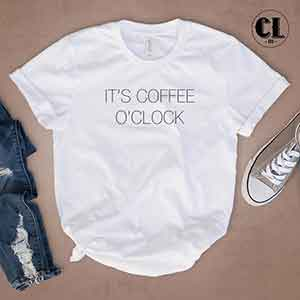 T-Shirt It's Coffee O'Clock