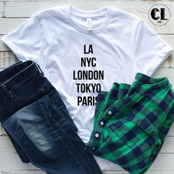 T-Shirt LA NYC London Tokyo Paris