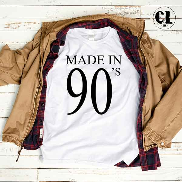 T-Shirt Made In 90s