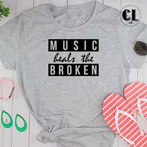 T-Shirt Music Heals The Broken