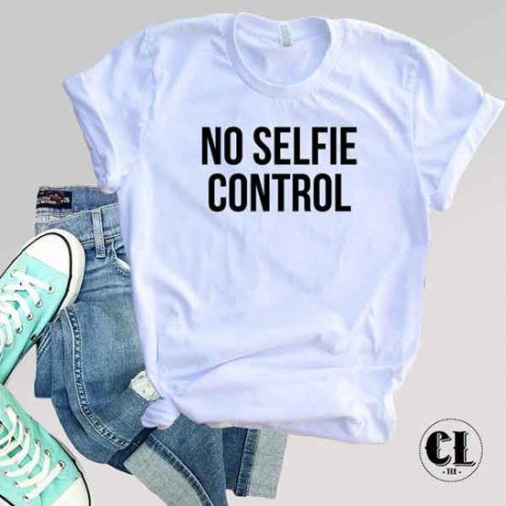 T-Shirt No Selfie Control