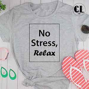 T-Shirt No Stress Relax