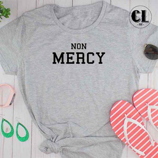 T-Shirt Non Mercy