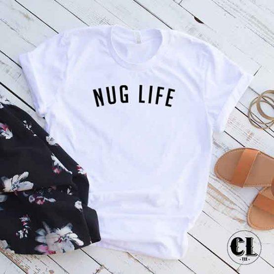 T-Shirt Nug Life