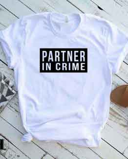 T-Shirt Partner In Crime