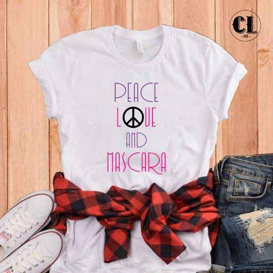T-Shirt Peace Love And Mascara