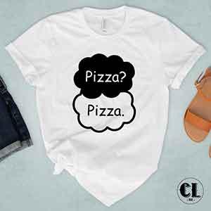 T-Shirt Pizza? Pizza