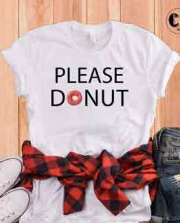T-Shirt Please Donut