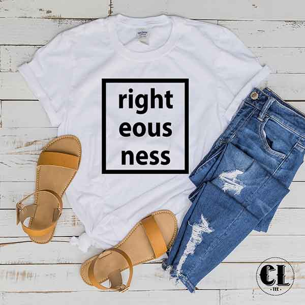 T-Shirt Righteousness