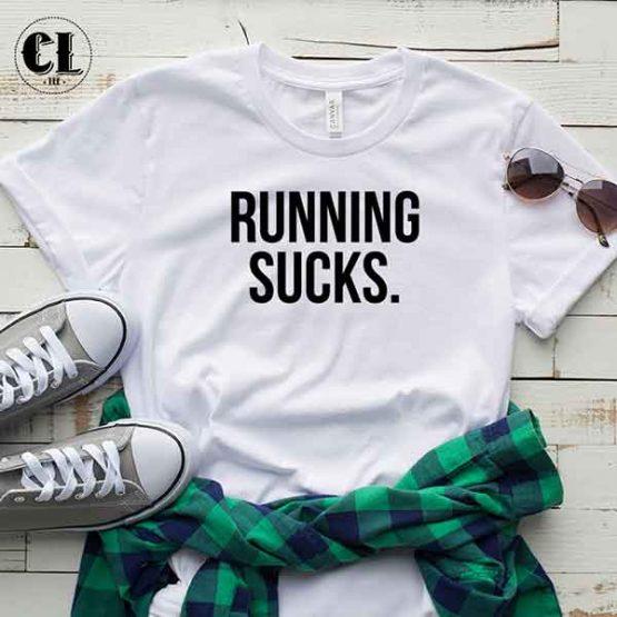 T-Shirt Running Sucks