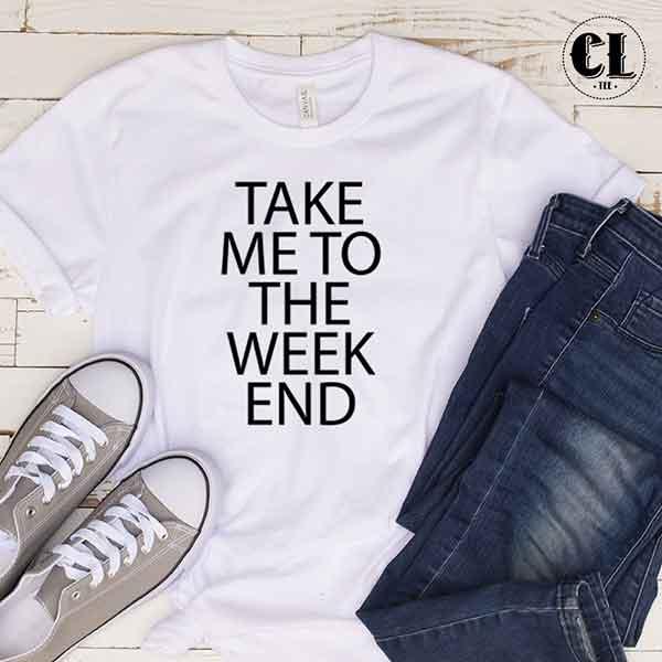 take-me-to-the-week-end-white.jpg