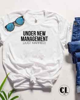 T-Shirt Under New Management