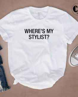 T-Shirt Where's My Stylist