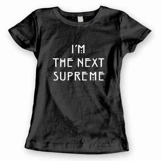 T-Shirt I'm The Next Supreme