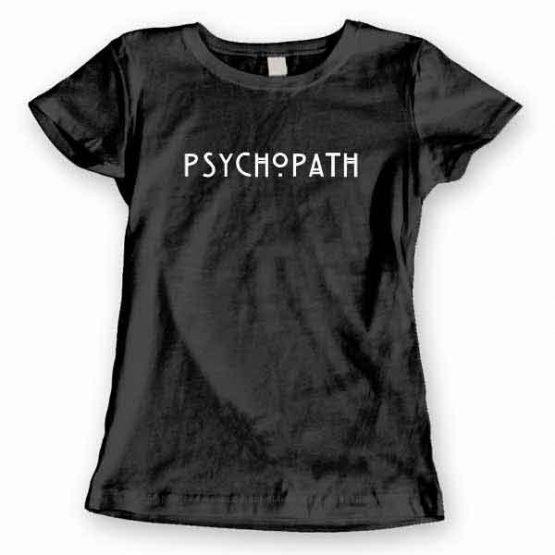 T-Shirt Psychopath