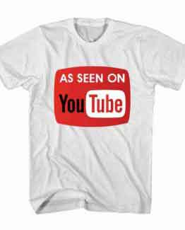 T-Shirt As Seen On Youtube
