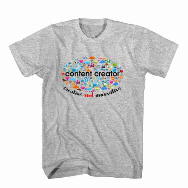 T-Shirt Content Creator Creative and Innovative, Youtuber T-Shirt