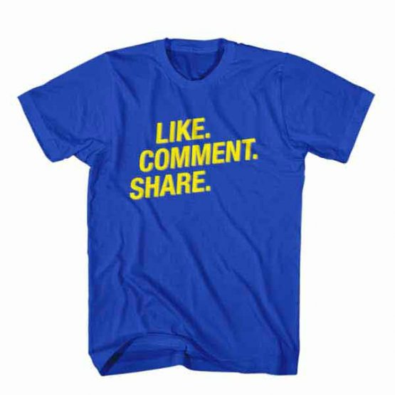 T-Shirt Like Comment Share, Youtuber T-Shirt