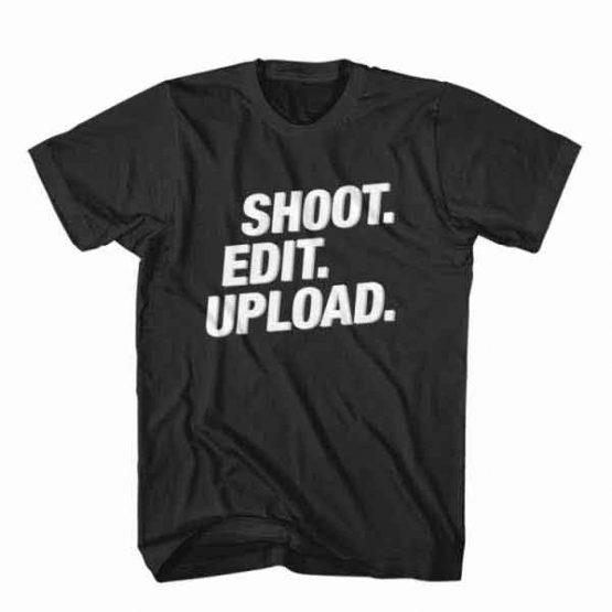 T-Shirt Shoot Edit Upload, Youtuber T-Shirt