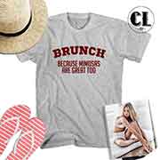T-Shirt Brunch Because Mimosas Are Great Too