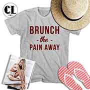 T-Shirt Brunch The Pain Away